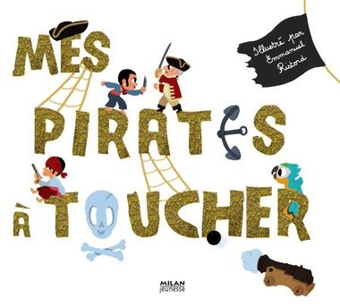 Couverture de « Mes pirates à toucher »