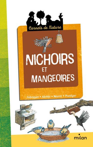 Couverture de «Nichoirs et mangeoires»