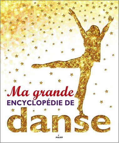Couverture de «Ma grande encyclopédie de danse»