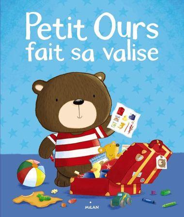 Couverture de «Petit ours fait sa valise»