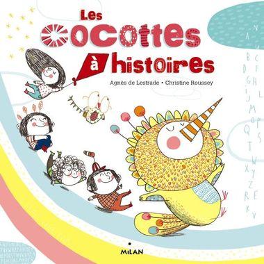 Couverture de «Les cocottes à histoires»