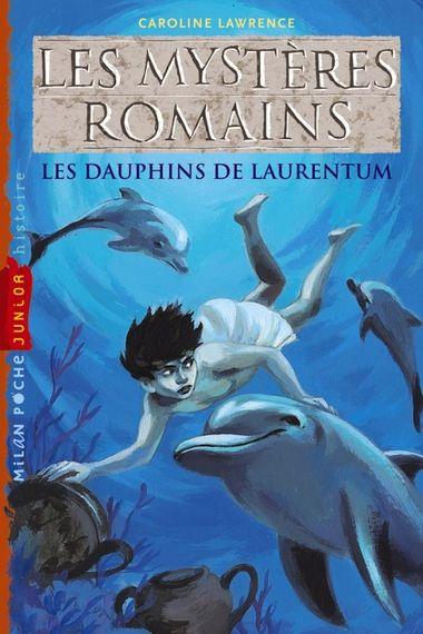 Couverture de «Les dauphins de Laurentum»