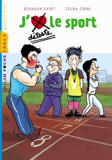 Couverture de «J'aime / Je déteste le sport»