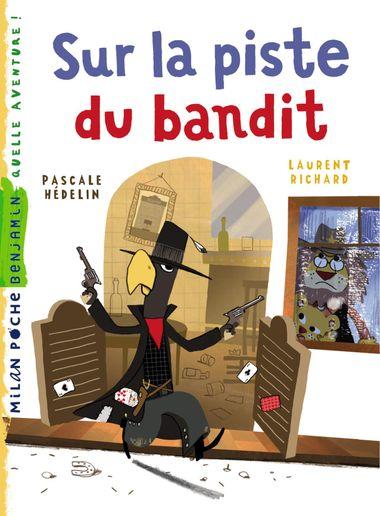 Couverture de «Sur la piste du bandit»
