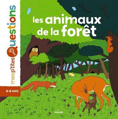 Couverture de «Les animaux de la forêt»