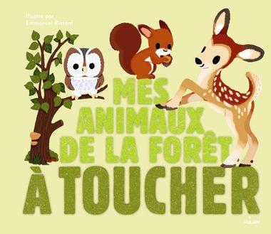 Couverture de «Mes animaux de la forêt à toucher»
