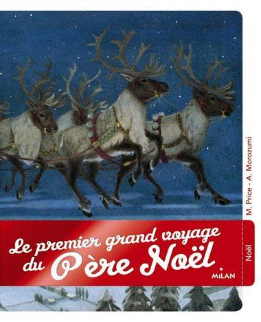 Couverture de «Le premier grand voyage du père Noël»