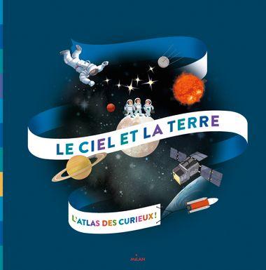 Couverture de «Mon premier atlas du ciel et de l'espace»