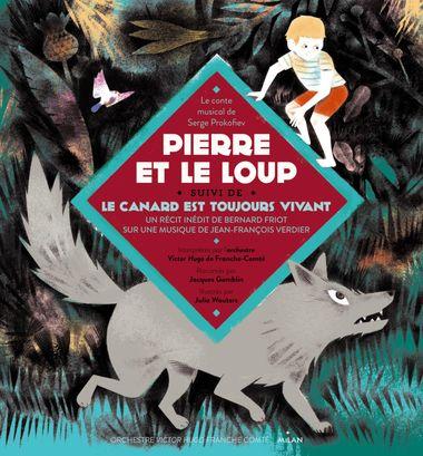 Couverture de «Pierre et le Loup, suivi du Canard est toujours vivant, livre-CD»