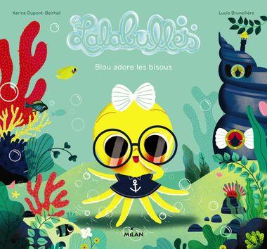 Couverture de «Les Lalabulles – Blou adore les bisous»