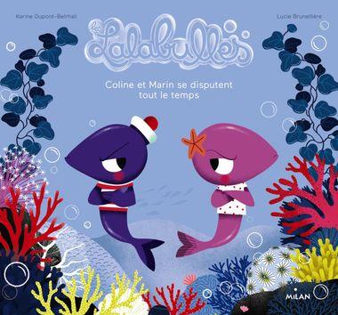Couverture de «Les Lalabulles – Coline et Malo se disputent tout le temps»