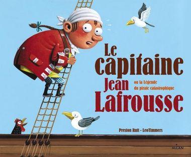 Couverture de «Le capitaine Jean Lafrousse»