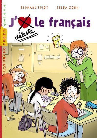 Couverture de «J'aime / Je déteste le français»