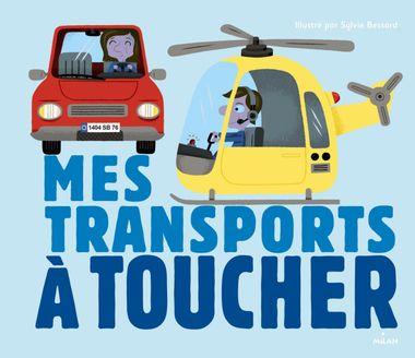 Couverture de «Mes transports à toucher»