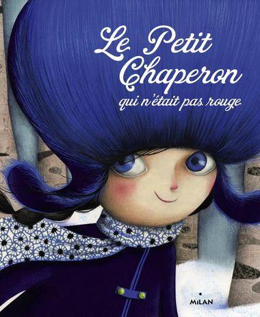 Couverture de «Le Petit Chaperon qui n'était pas rouge»