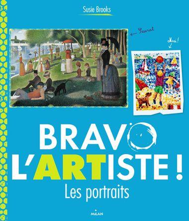 Couverture de «Bravo l'artiste ! Les portraits»