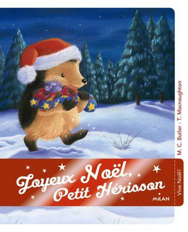Couverture de «Joyeux Noël, Petit Hérisson !»