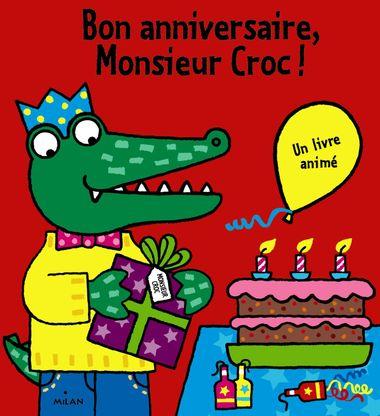 Couverture de «Bon anniversaire, Monsieur Croc !»