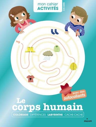Couverture de «Mon cahier d'activités – Le corps humain»