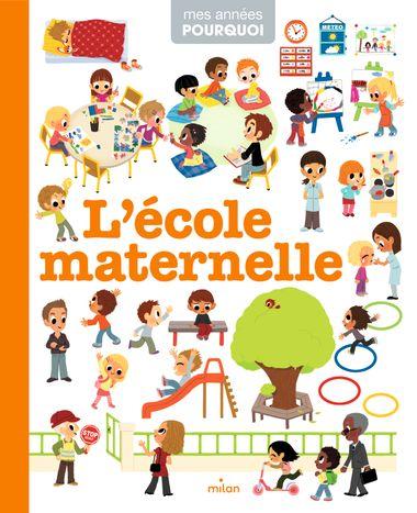 Couverture de «L'école maternelle»