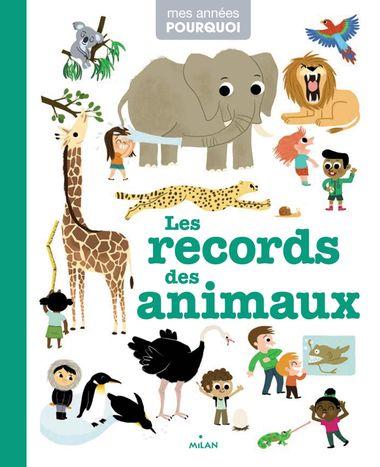 Couverture de «Les records des animaux»