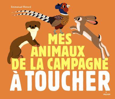 Couverture de «Les animaux de la campagne à toucher»