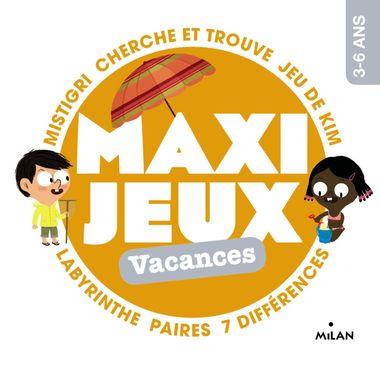 Couverture de «Maxi-jeux – Vacances»