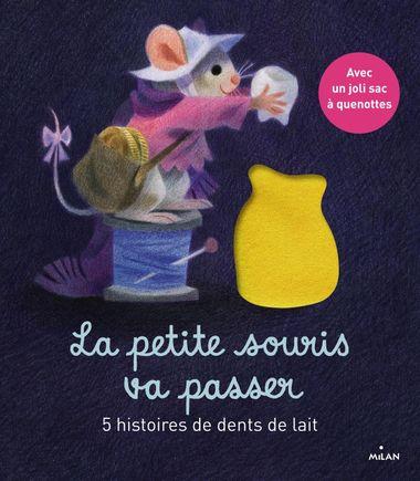 Couverture de «La petite souris va passer – 5 histoires de dents de lait»