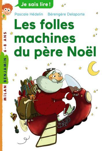 Couverture de «Les folles machines du père Noël»