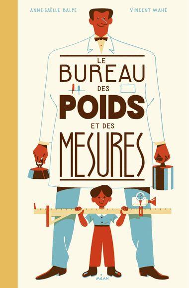 Couverture de «Le bureau des poids et des mesures»