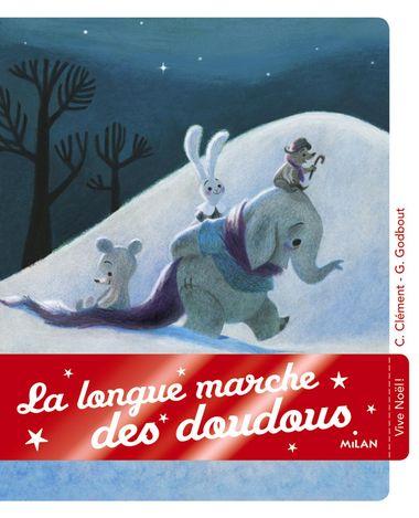 Couverture de «La longue marche des doudous»