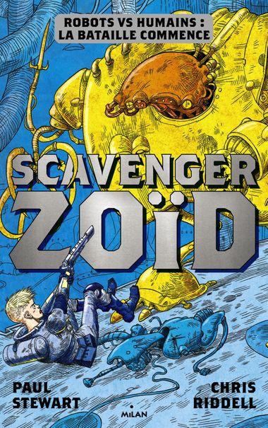 Couverture de «Scavenger Zoïd»