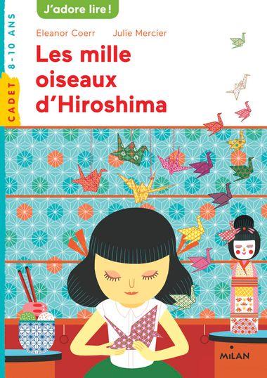 Couverture de «Les mille oiseaux d'Hiroshima»