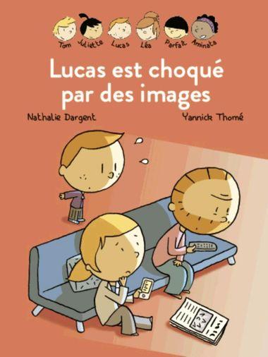 Couverture de «Les Inséparables – Lucas est choqué par des images»