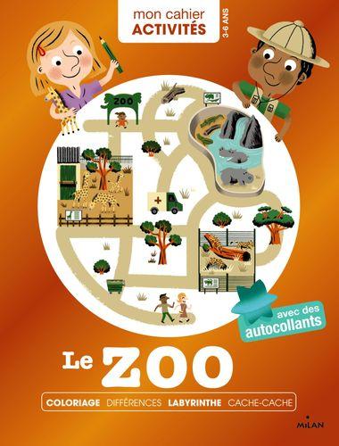 Couverture de «Mon cahier d'activités – Le zoo»