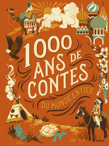 Couverture de «Mille ans de contes du monde entier»