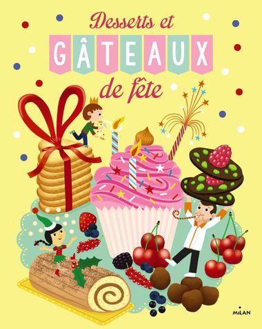 Couverture de «Desserts et gâteaux de fête»