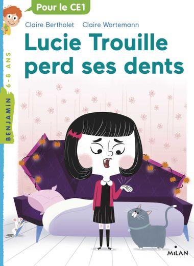 Couverture de «Lucie Trouille perd ses dents»