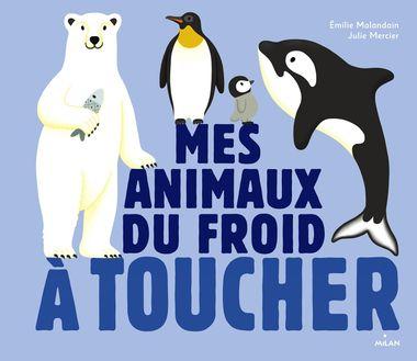 Couverture de «Les animaux du froid à toucher»