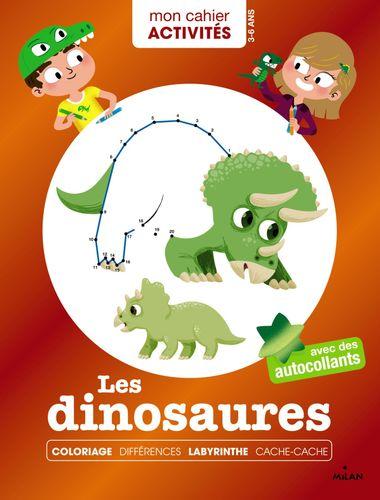 Couverture de «Mon cahier d'activités – Les dinosaures»