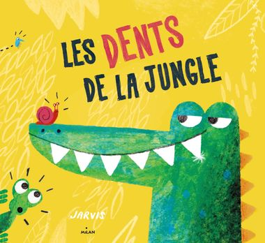 Couverture de « Les dents de la jungle »