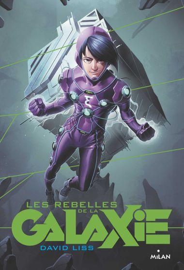 Couverture de «Les rebelles de la Galaxie»