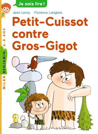 Couverture de «Petit-Cuissot contre Gros-Gigot»