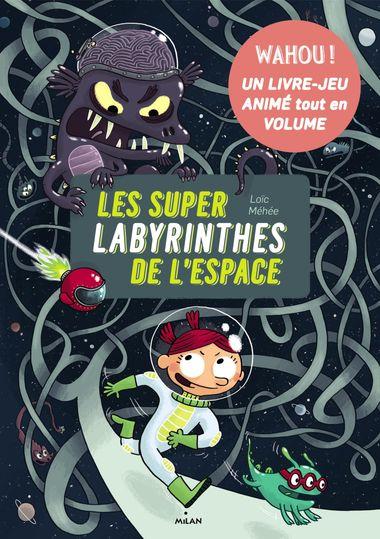 Couverture de «Les super-labyrinthes de l'espace»