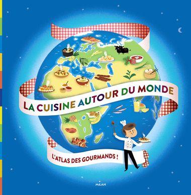 Couverture de «La cuisine autour du monde»