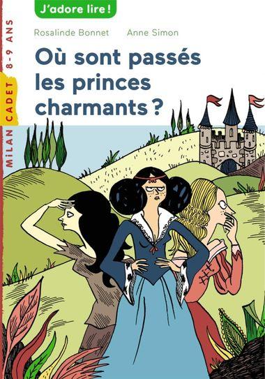 Couverture de «Où sont passés les princes charmants»