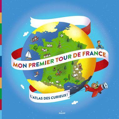 Couverture de «Mon premier tour de France»