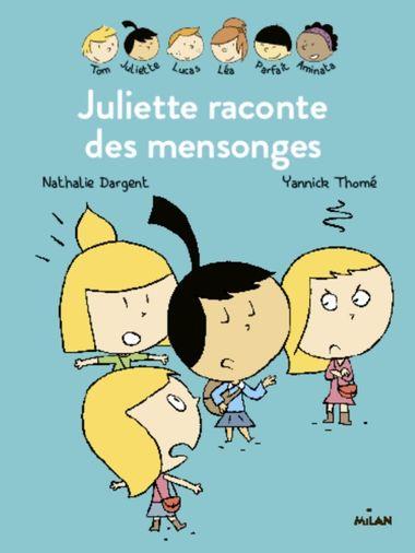 Couverture de «Les Inséparables – Juliette raconte des mensonges»