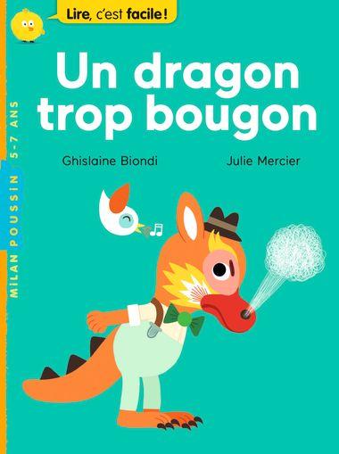 Couverture de «Un dragon trop bougon»