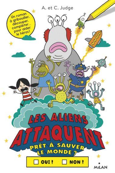 Couverture de «Les aliens attaquent»